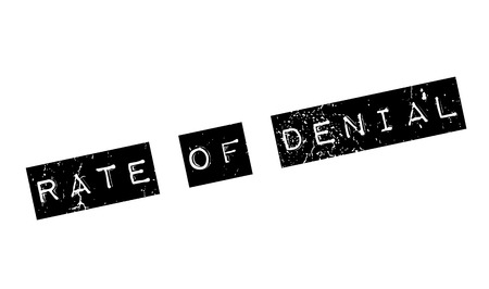 denial: Rate Of Denial rubber stamp