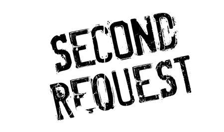Second Request rubber stamp Illustration