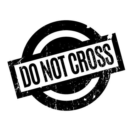 Do Not Cross rubber stamp Illustration