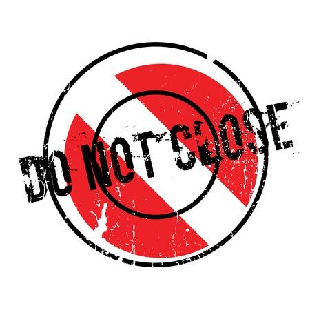 Ne pas fermer le cachet de caoutchouc Banque d'images - 81349122