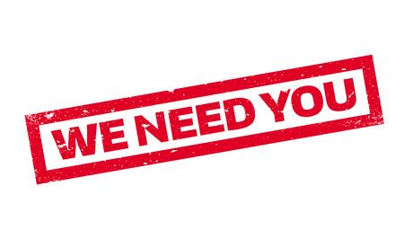 Wir brauchen Sie Stempel
