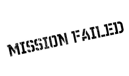 Mission Failed rubber stamp
