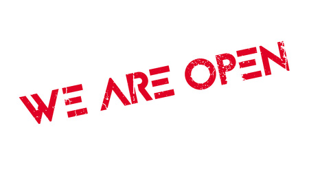 We Are Open rubber stamp