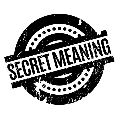 Secret Meaning rubber stamp