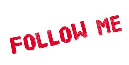 follower: Follow Me rubber stamp