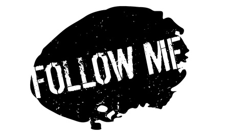 Follow Me rubber stamp
