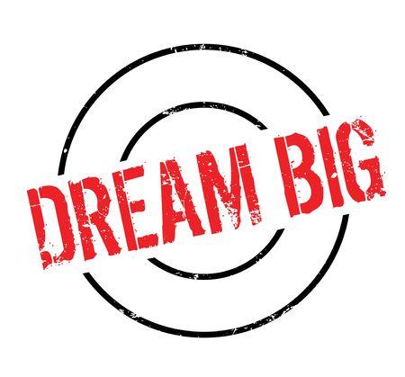 Dream Big rubber stamp Banque d'images - 82323720