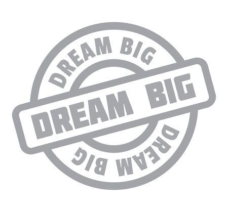 Dream Big rubber stamp Banque d'images - 82347447