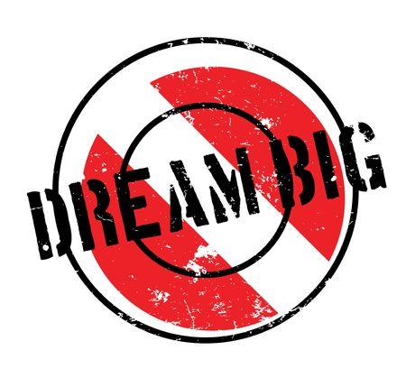 Dream Big rubber stamp Banque d'images - 82347446