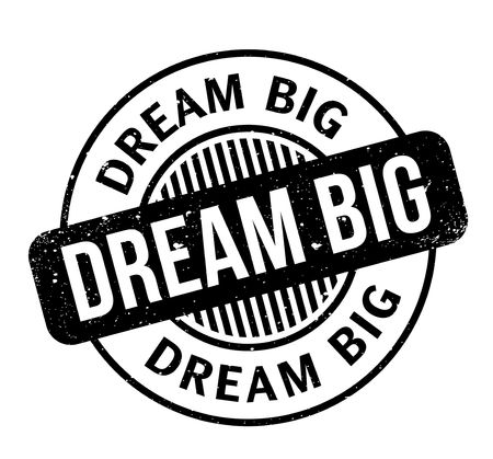 Dream Big rubber stamp Banque d'images - 82336682