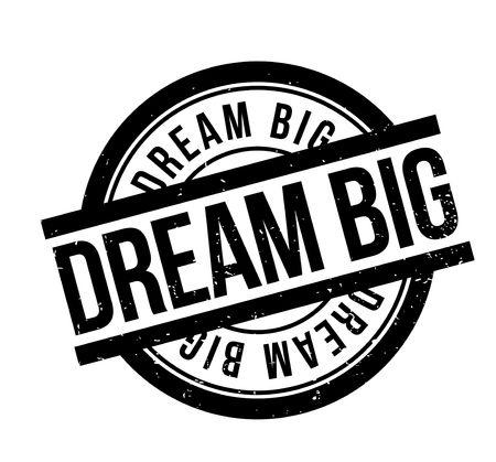 Dream Big rubber stamp Banque d'images - 82337281
