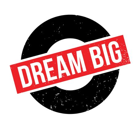 Dream Big rubber stamp Banque d'images - 82401921