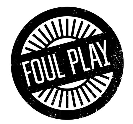Foul Play rubber stamp