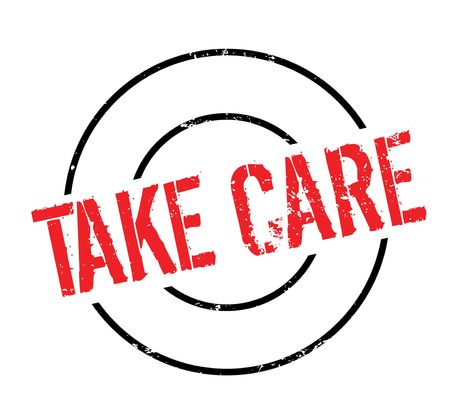 excess: Take Care rubber stamp