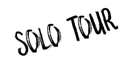 Solo Tour rubber stamp grungy design Illustration