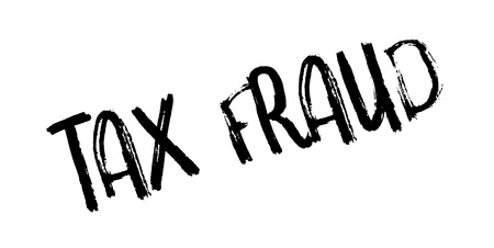 Tax Fraud rubber stamp