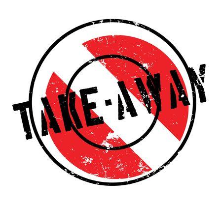 Take-Away rubber stamp