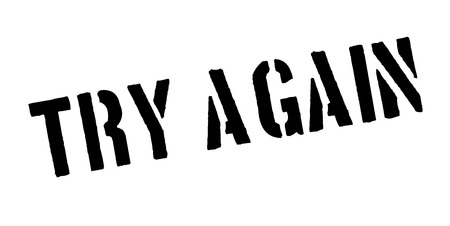 unapproved: Try Again rubber stamp Illustration