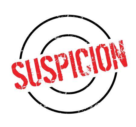 suspicion: Suspicion rubber stamp