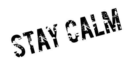 panicked: Stay Calm rubber stamp