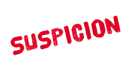 sneaky: Suspicion rubber stamp