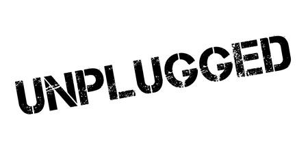 Unplugged rubber stamp. Vector illustration. Illustration