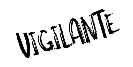 Vigilante rubber stamp. Vector illustration.