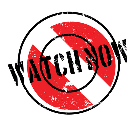 symbol vigilance: Watch Now rubber stamp