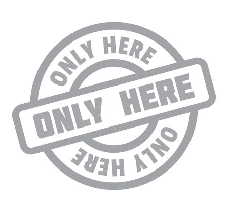 nowhere: Only Here rubber stamp