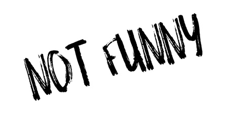Not Funny rubber stamp Illustration