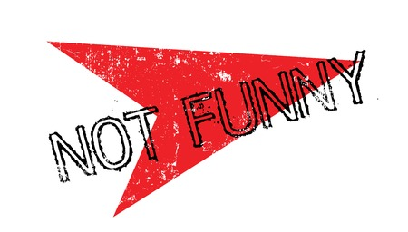 Not Funny rubber stamp Stock Photo
