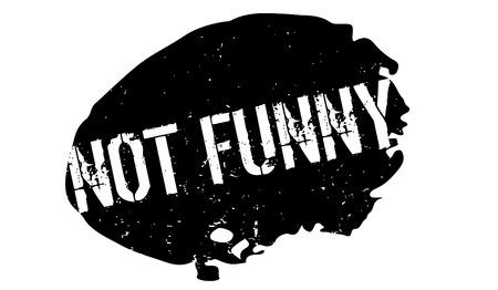 Not Funny rubber stamp Ilustração