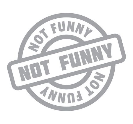 Not Funny rubber stamp. Grunge design with dust scratches. Effects can be easily removed for a clean, crisp look. Color is easily changed. Banco de Imagens - 82454546