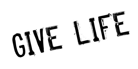 Geef de rubberzegel van het leven Stock Illustratie