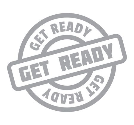 Get Ready rubber stamp