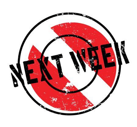 Next Week rubber stamp