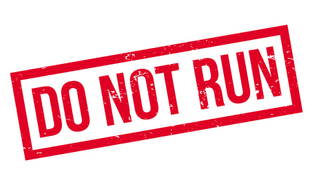Do Not Run rubber stamp