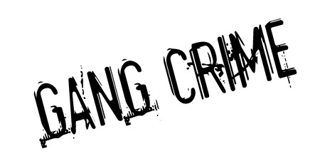 Gang Crime rubber stamp