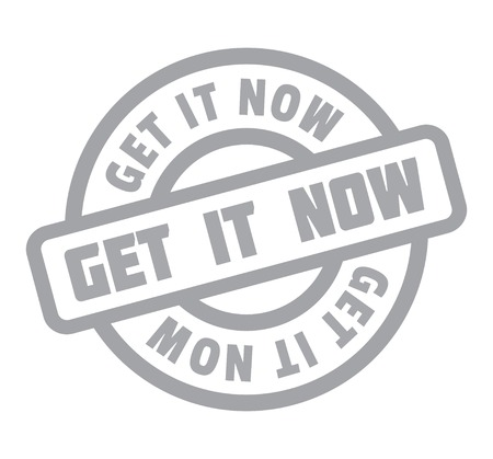 Get It Now rubber stamp