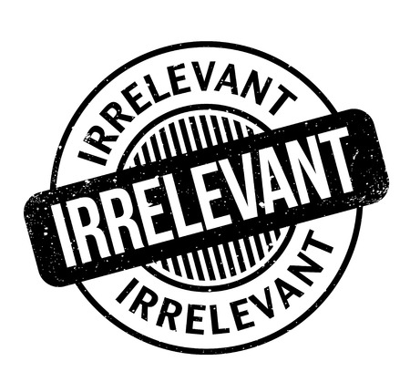 Irrelevant rubber stamp