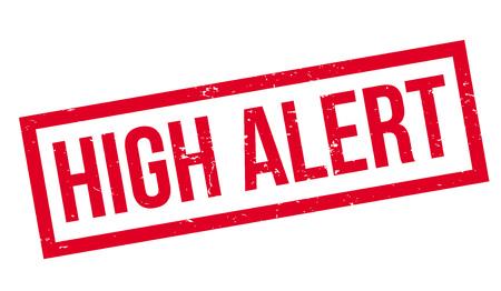 High Alert rubber stamp
