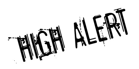 High Alert rubber stamp
