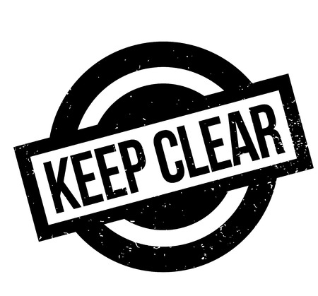 stipulation: Keep Clear rubber stamp