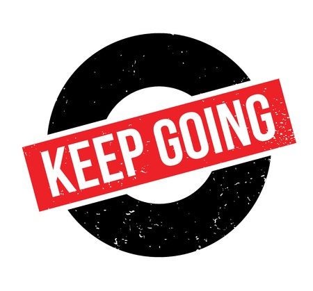 Keep Going rubber stamp