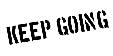 Keep going rubber stamp. Illustration