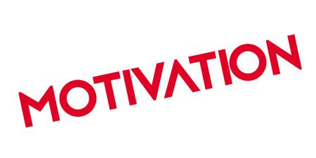 Motivation rubber stamp.