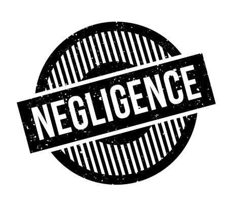 Negligence rubber stamp.