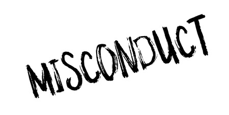 Misconduct rubber stamp.