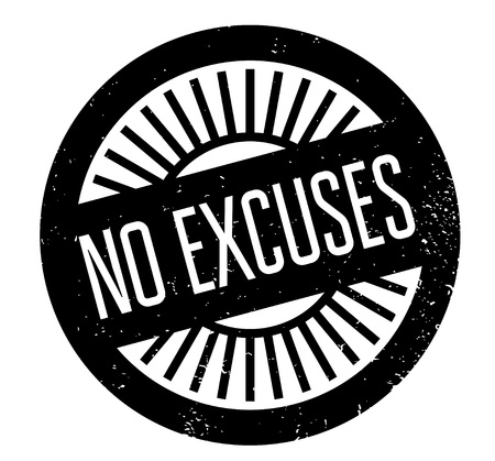 begging: No Excuses rubber stamp Illustration