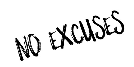 No Excuses rubber stamp Vector Illustration